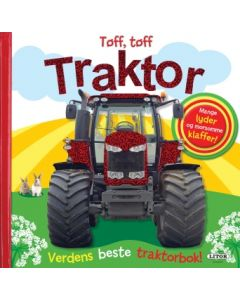 Tøff, tøff traktor - verdens beste traktorbok