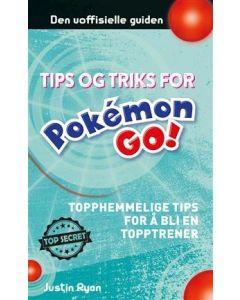 Pokémon GO - Hemmelige tips som gjør deg til mester-spiller