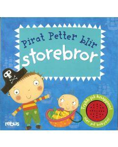 Pirat Petter blir storebror - med lyd