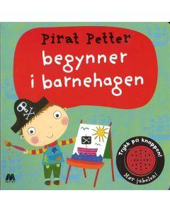 Pekebok med lyd pirat Petter begynner barnehagen